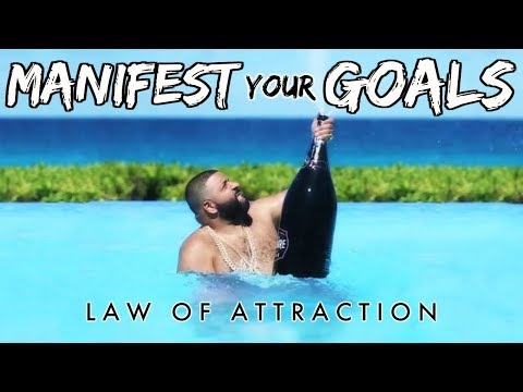 MANIFEST YOUR GOALS - The Magic Of Goal Setting (Law of Attraction)