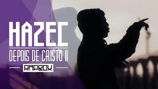 SPOTIFY: https://goo.gl/dNn5ByAPPLE MUSIC: https://goo.gl/jDSSTbHazec- Depois de Cristo IIBeat : HazecProdução/ Mix/ Master:  Cabes (Track Cheio)RAP BOXVideo clipes, músicas, entrevistas e entretenimento. Valorização e fomento à cultura hip-hop.LOJA: http://www.rapbox.com.brNossas redes: http://www.facebook.com/rapboxoficialhttp://www.instagram.com/rapboxoficialhttp://www.instagram.com/leocasa1http://www.facebook.com/leocasa1oficialRealização e produção: CASA1 /2017 ®Todos direitos reservados http://www.casa1.com.brApresentação: Léo Cunha - @leocasa1 Direção e imagens: Márcio Conrado @marcioconraodPós-produção: Victor AmbrosioContato Profissional: rapbox@casa1.com.br Gravação, Mixagem e Masterização CASA1 ESTÚDIOS. Fonograma exclusivo ®RAPBOX.Conteúdo exclusivo RAPBOX / CASA1 RECORDS.