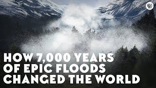 Video How 7,000 Years of Epic Floods Changed the World (w/ SciShow!) MP3, 3GP, MP4, WEBM, AVI, FLV Maret 2019
