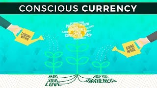 Day 40: Conscious Currency