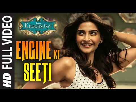 OFFICIAL: 'Engine Ki Seeti' FULL VIDEO Song   Khoobsurat   Sonam Kapoor, Fawad Khan