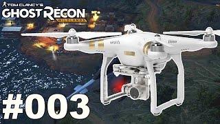 GHOST RECON WILDLANDS BETA #003 Einsatz der Drohne • Let's Play Ghost Recon Wildlands [Deutsch]