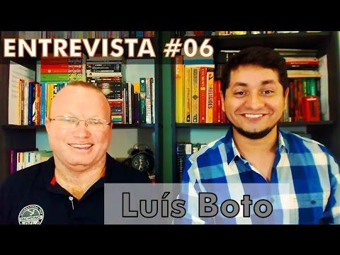Entrevista #06 - Luís Boto