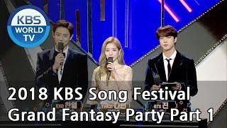 Video Grand Fantasy Party Part 1 [2018 KBS Song Festival / ENG / CHN / 2018.12.28] MP3, 3GP, MP4, WEBM, AVI, FLV April 2019