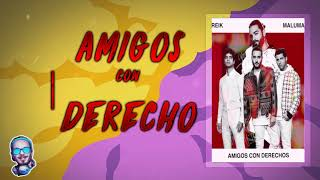 Amigos con derecho (Remix) Maluma ft Reik x Fer Palacio