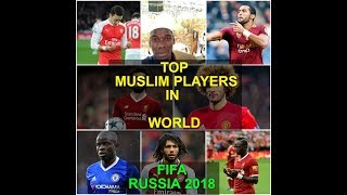 Video World's Best 18 MUSLIM Players participating in Russia 2018 | FIFA World Cup MP3, 3GP, MP4, WEBM, AVI, FLV September 2018