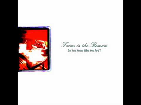 Texas is the Reason - Do you know who you are (1996) Full album