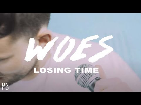 Woes - Losing Time [Official Music Video]