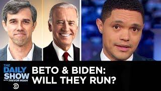 Beto O'Rourke's Texas-Sized Tease & Joe Biden's Lead in Presidential Polls   The Daily Show