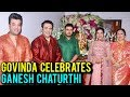 Govinda With His Family Performs Ganpati Aarti And Pooja | Ganesh Chaturthi 2018