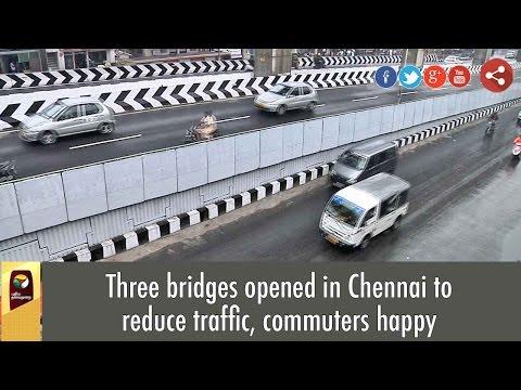 Three-bridges-opened-in-Chennai-to-reduce-traffic-commuters-happy