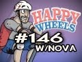 Happy Wheels w/Nova Ep.146 - OLD MAN GIVES HEAD TOO MUCH