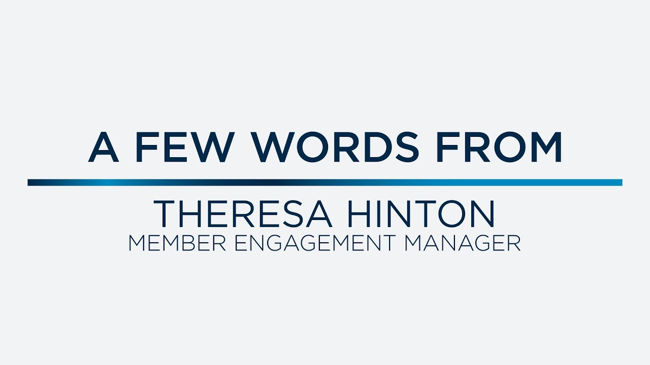 A Few Words from Theresa Hinton