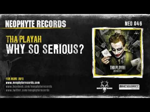 Tha Playah - Why So Serious?