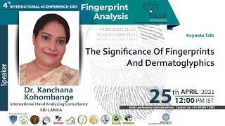 The Significance of Fingerprints and Dermatoglyphics