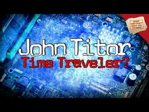 Time Travel: The Story of John Titor   Digging Deeper