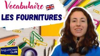 Les Fournitures De Bureau Et De L'école En Anglais