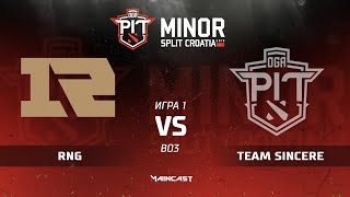 RNG vs Team Sincere (карта 1), Dota PIT Minor 2019, Закрытые квалификации   Китай