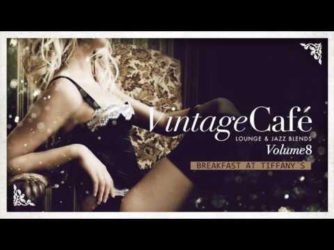 Breakfast at Tiffany´s - Deep Blue Something´s song - Vintage Café Vol 8