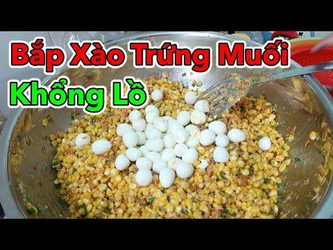 Lâm Vlog - Làm Thau Bắp Xào Trứng Muối Khổng Lồ | Bắp Xào Trứng Cút Khổng Lồ - Thời lượng: 14 phút.