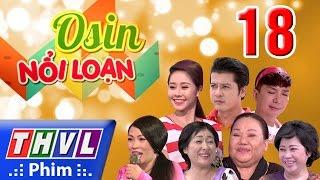 THVL | Osin nổi loạn - Tập 18, Long Nhat, Gương mặt thân quen 2015