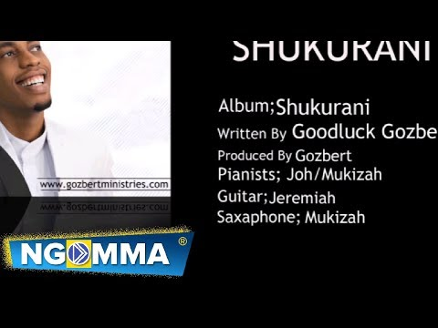 Goodluck Gozbert-Shukurani (Official Audio) 2017