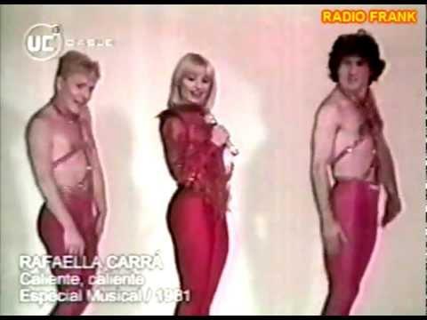 RAFFAELLA CARRÁ - CALIENTE CALIENTE (CHILE 1981)