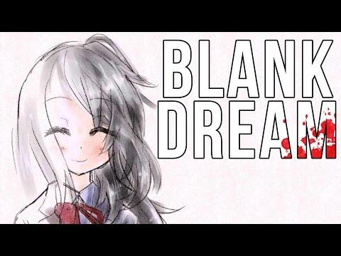 FINISHING THE DREAM   Blank Dream ENDING (видео)