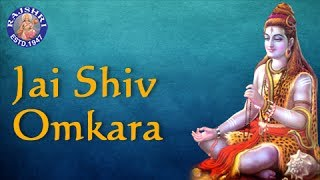 Jai Shiv Omkara - Shiva Aarti with Lyrics - Hindi Devotional Songs