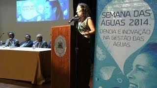 VÍDEO: Semana das Águas 2014 reúne especialistas para debater a gestão de recursos hídricos