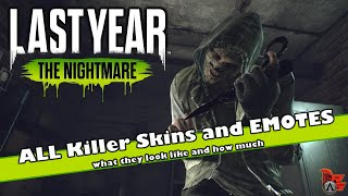 Last Year | ALL Killer Skins & Emotes | How to get them!