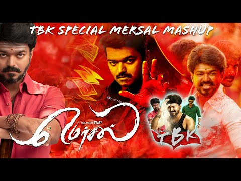 Video TBK OFFICIAL | Proudly Presents |  Mersal Mashup download in MP3, 3GP, MP4, WEBM, AVI, FLV January 2017