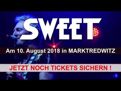 SWEET - 10. August 2018 LIVE in Marktredwitz