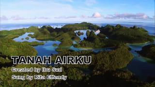 Tanah Airku - Ibu Sud - Rita Effendy