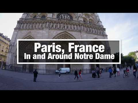 City Walks: Paris, France - Notre Dame Cathedral Inside and Around