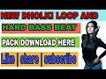 ||NEW PACK || HARD DHOLKI MIX PACK DOWNLOAD HERE AND HARD BASS PACK.