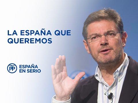 Rafael Catalá presenta el bloque: La España que queremos