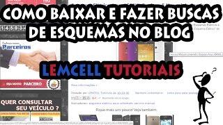 Tirando dúvidas de inscritos de Como Baixar Esquemas e Fazer buscas no Blog.Blog: www.lemcell.com.br