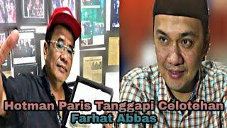 Video Hotman Paris Balas Celotehan Farhat Abbas : Kehidupanku Nyata Tidak Penuh Kebohongan MP3, 3GP, MP4, WEBM, AVI, FLV Januari 2018