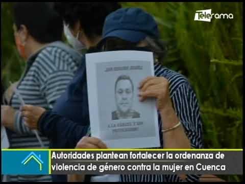 Autoridades plantean fortalecer la ordenanza de violencia de género contra la mujer en Cuenca
