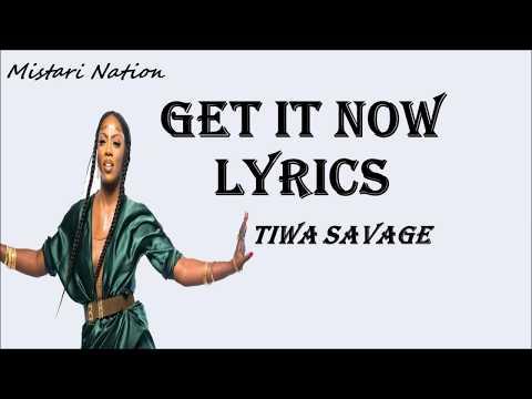 Tiwa Savage   Get It Now Lyrics Video