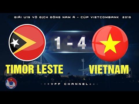 Xem lại U19 Việt Nam 4 - 1 U19 Đông Timor 13-9-2016, Highlights, U19 Đông Nam Á 2016