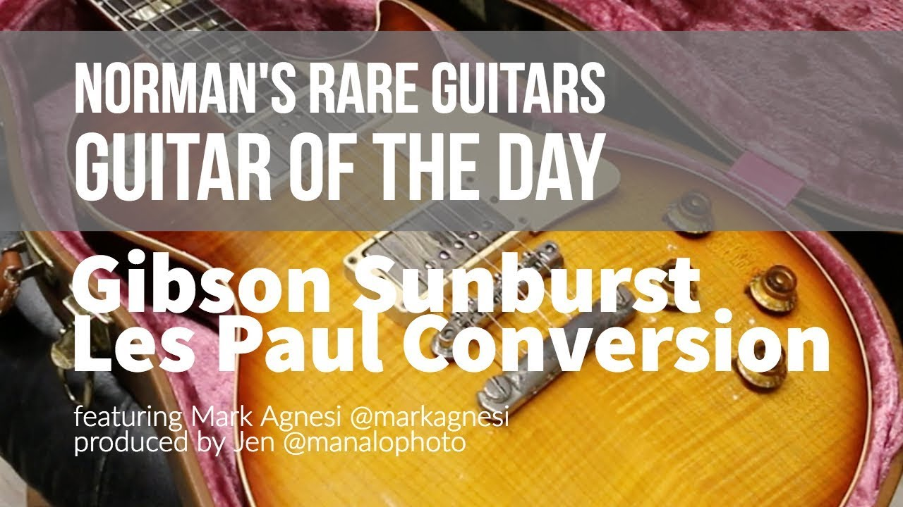 Guitar of the Day: Gibson Sunburst Les Paul Conversion | Norman's Rare Guitars