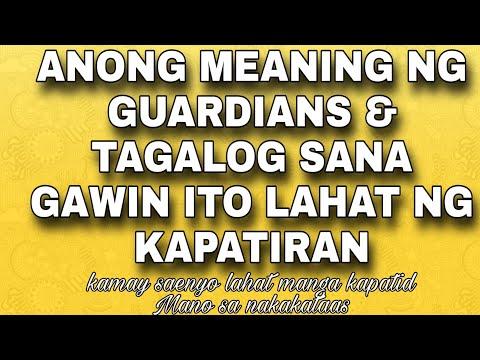 #Anong #Meaning #Ng #Guardians #& #tagalog