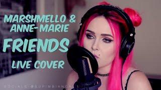 Video Marshmello & Anne-Marie - FRIENDS (live cover) MP3, 3GP, MP4, WEBM, AVI, FLV Juli 2018