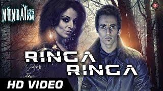 Ringa Ringa - Official Video | Mumbai 125kms