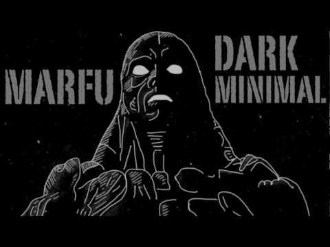MARFU DARK MINIMAL DJ SET 19 FEBRUARY 2017