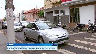 Lei regulamenta serviço de táxi em Assis e profissionais vão ter que cumprir exigências