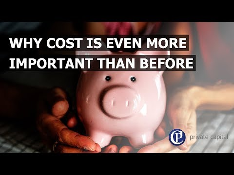 Why cost is even more important than before
