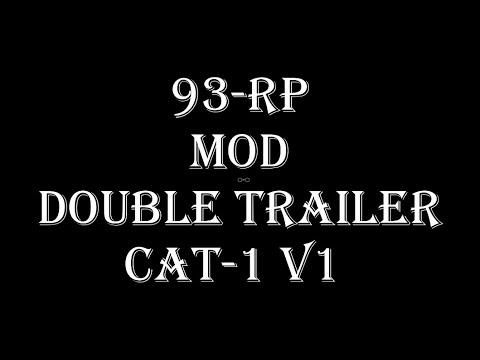 93-RP Mod Double Trailer Cat-1 MP v1.0